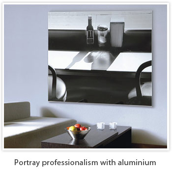 portray professionalism with aluminium frames